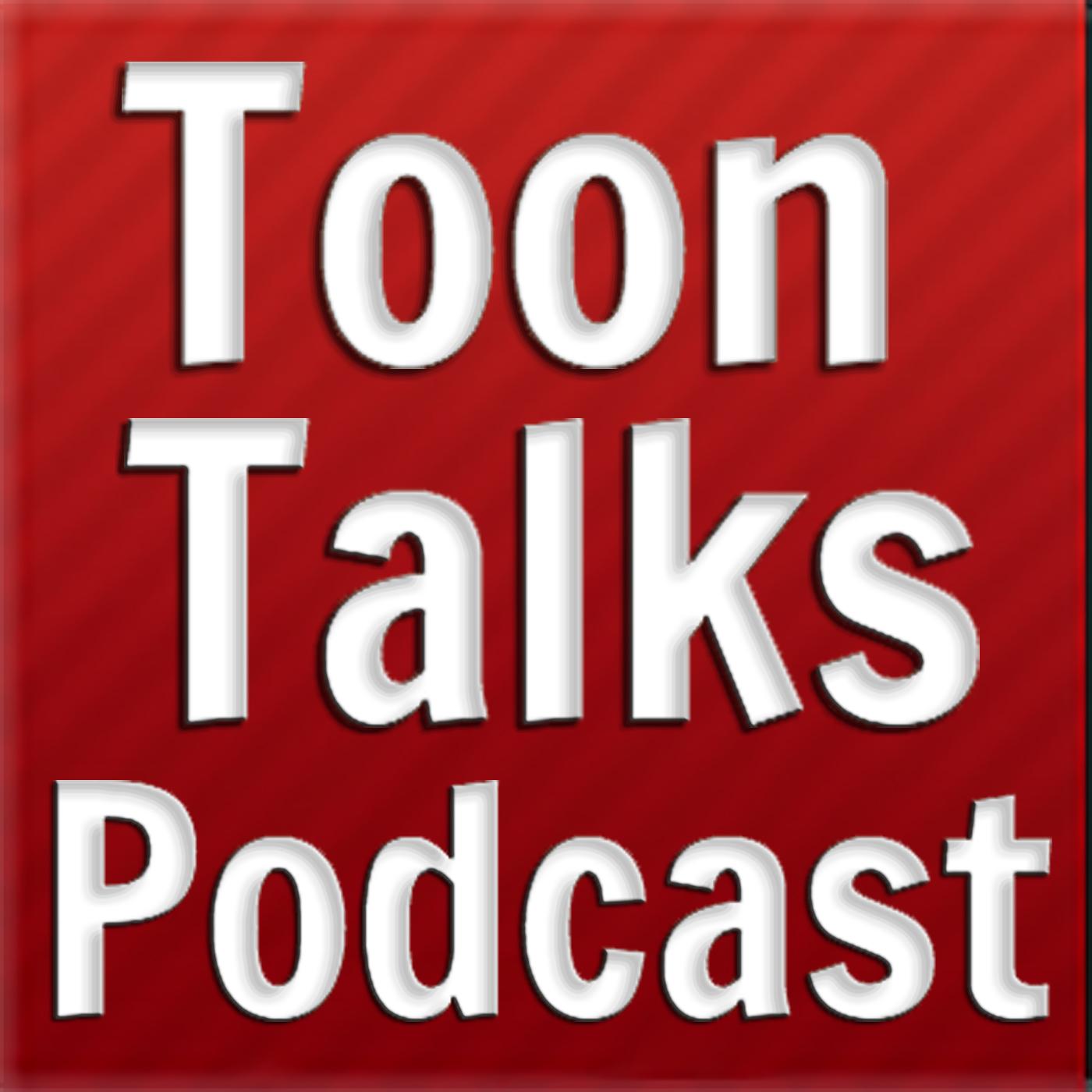 Toon Talks Podcast